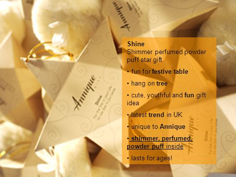 Shine Shimmer perfumed powder puff star gift fun for festive table hang on tree cute, youthful and fun gift idea latest trend in UK unique to Annique shimmer, perfumed, powder puff inside lasts for ages!