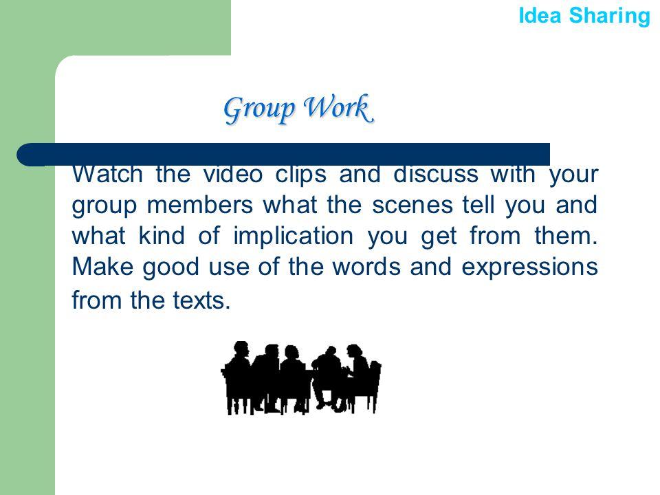  Group Work Group Work Group Work