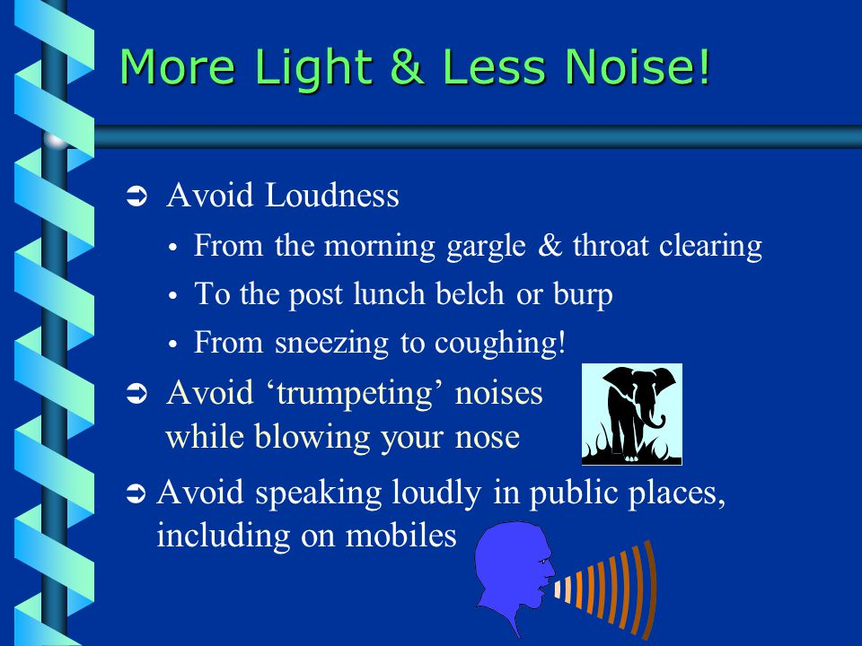 More Light & Less Noise.