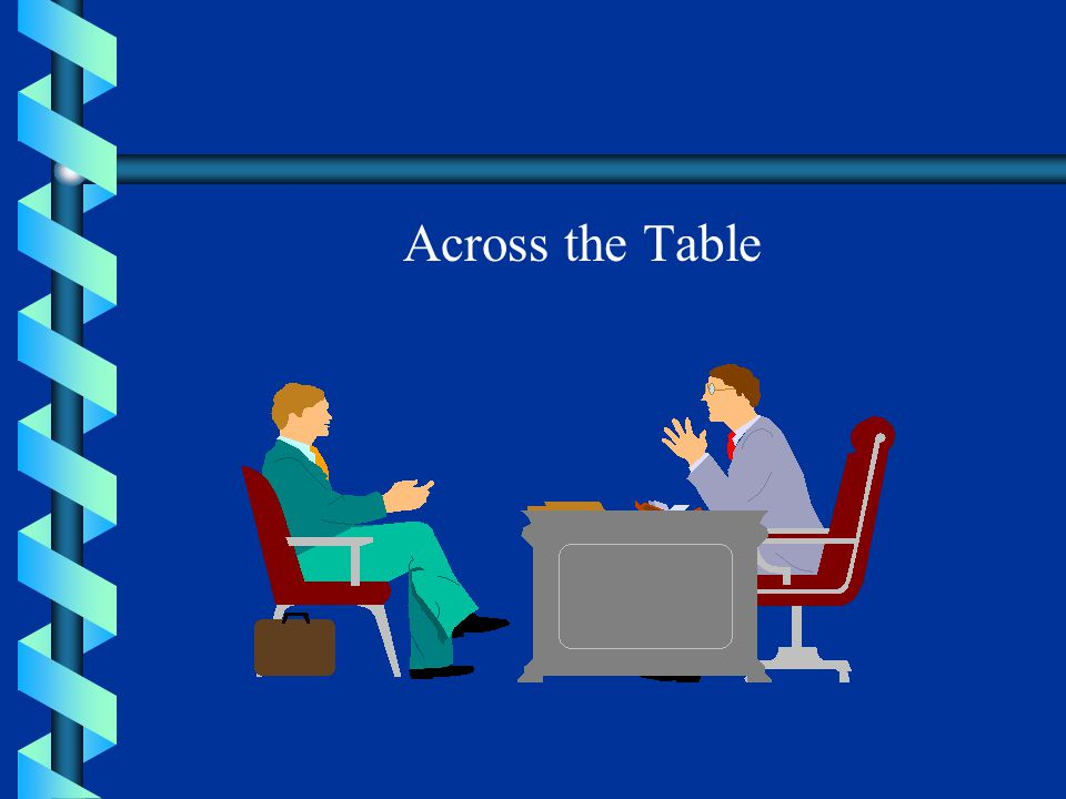Across the Table Overnight: Face to Face.Inter personal skill.