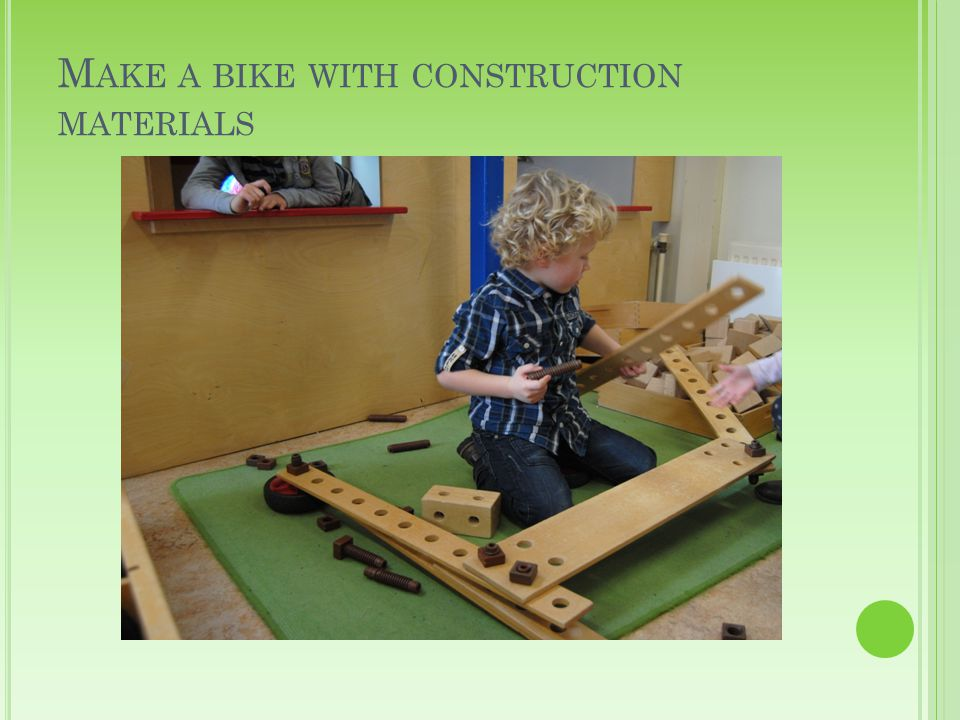 M AKE A BIKE WITH CONSTRUCTION MATERIALS