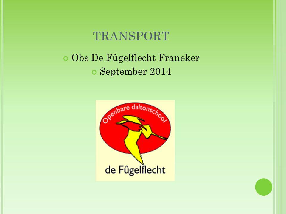 TRANSPORT Obs De Fûgelflecht Franeker September 2014