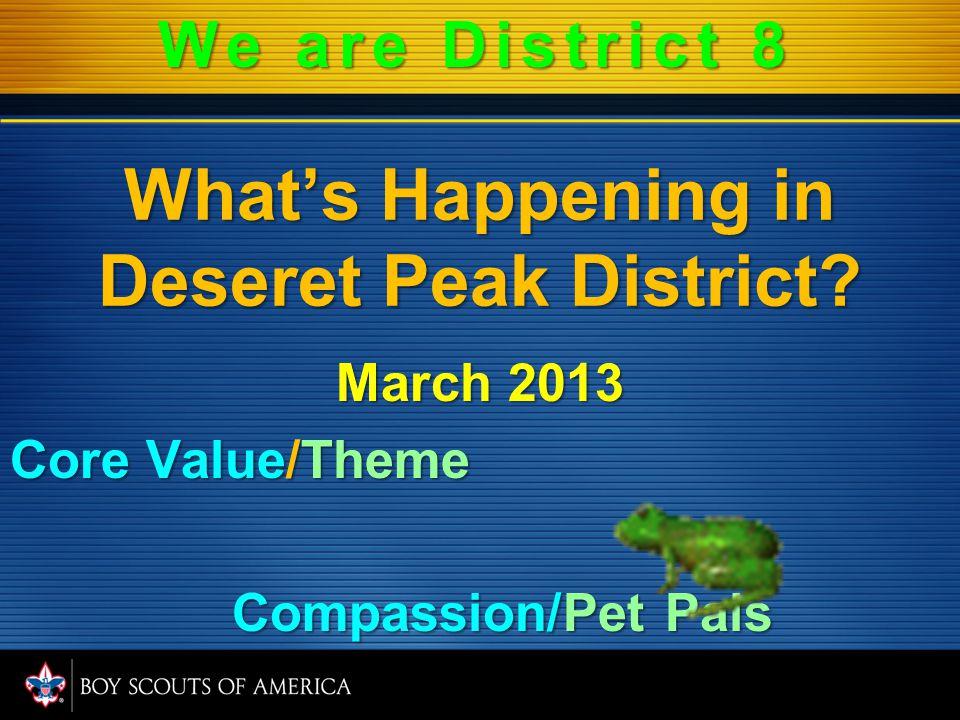 What's Happening in Deseret Peak District.