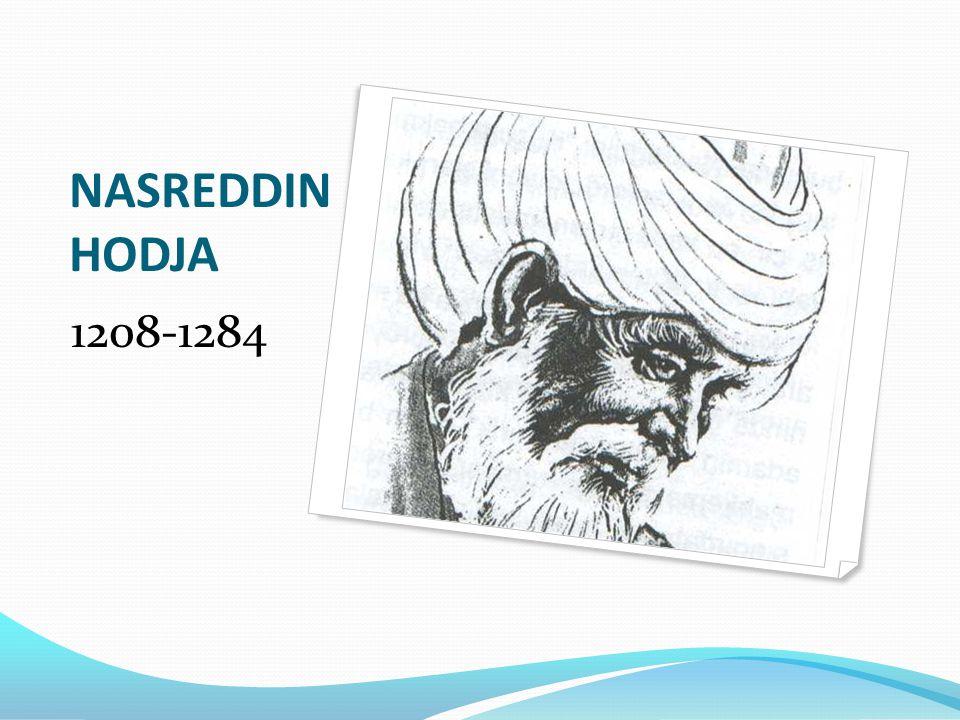 NASREDDIN HODJA 1208-1284