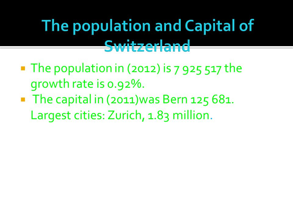  The population in (2012) is 7 925 517 the growth rate is 0.92%.