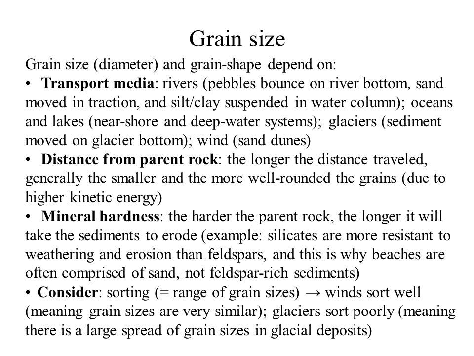 Classification Of Sedimentary Rocks DETRITAL (TERRIGENOUS) SEDIMENTARY ROCKS: Mudstones Sandstones Conglomerates Breccias DETRITAL SEDIMENTARY ROCKS: Classification Based On Particle Size a) All detrital rocks are clastic b) Sand and silt are predominantly quartz c) Finer-sized particles of clay minerals