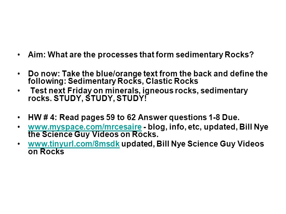 Aim: What are the processes that form sedimentary Rocks.