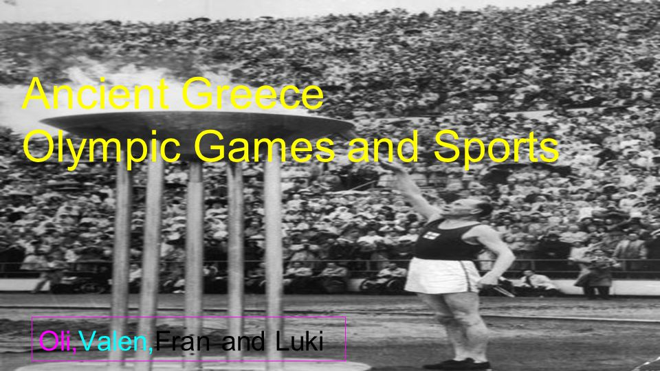 Oli,Valen,Fran and Luki Ancient Greece Olympic Games and Sports