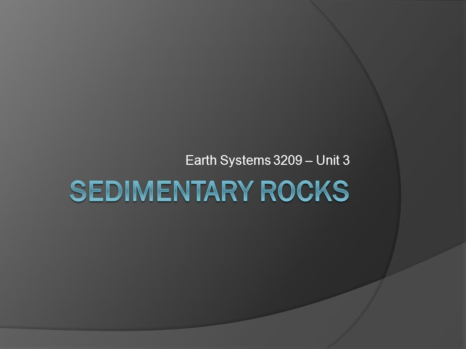 Earth Systems 3209 – Unit 3