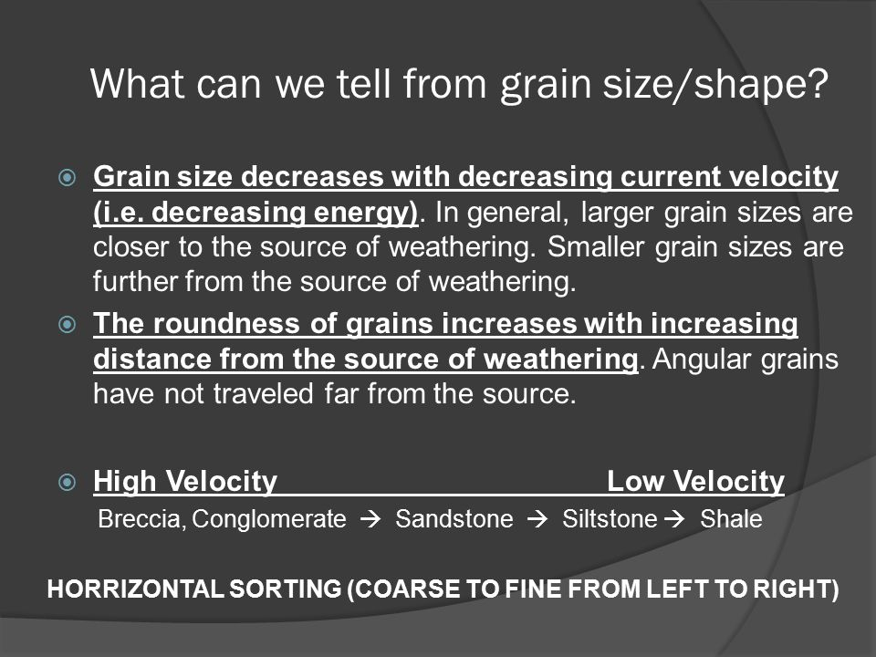 What can we tell from grain size/shape.