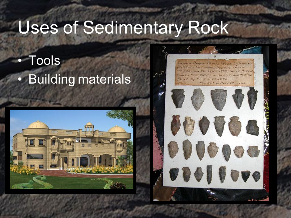 Uses of Sedimentary Rock Tools Building materials