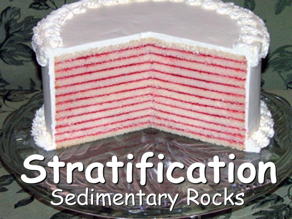 StratificationStratification Sedimentary Rocks