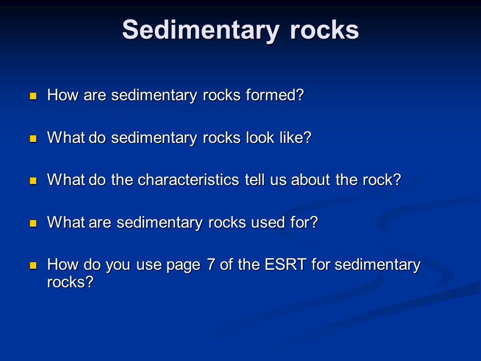 Sedimentary rocks How are sedimentary rocks formed.