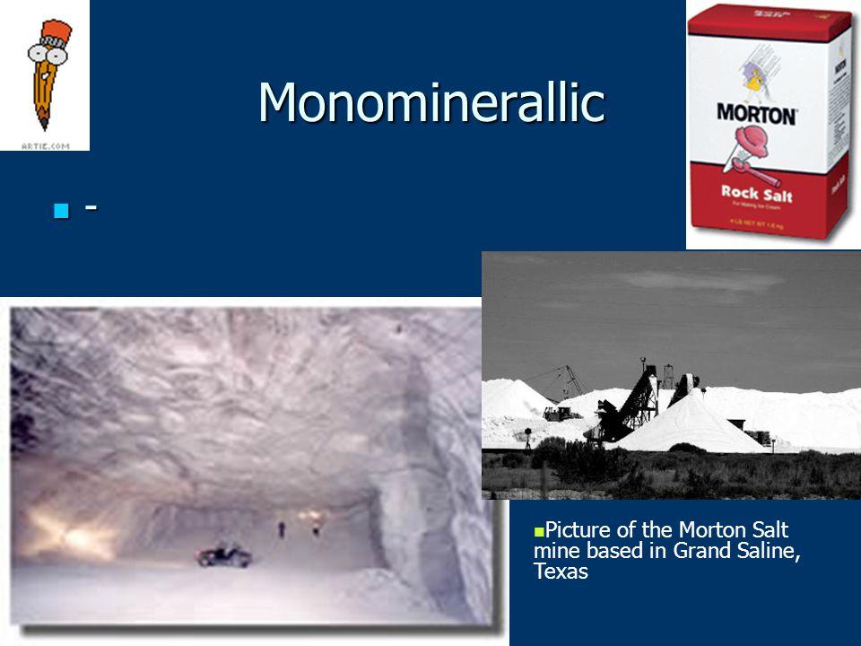 Monominerallic - Picture of the Morton Salt mine based in Grand Saline, Texas