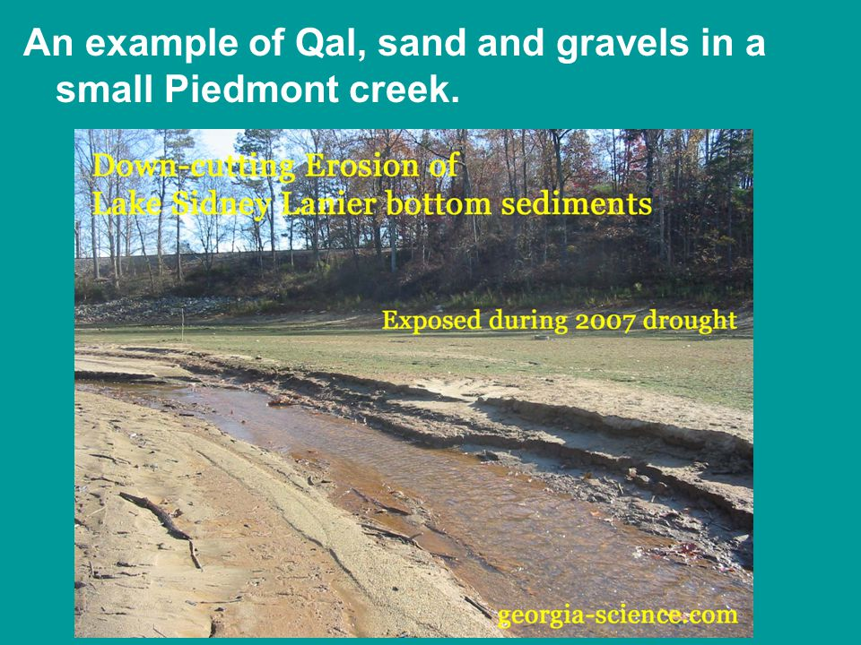 An example of Qal, sand and gravels in a small Piedmont creek.