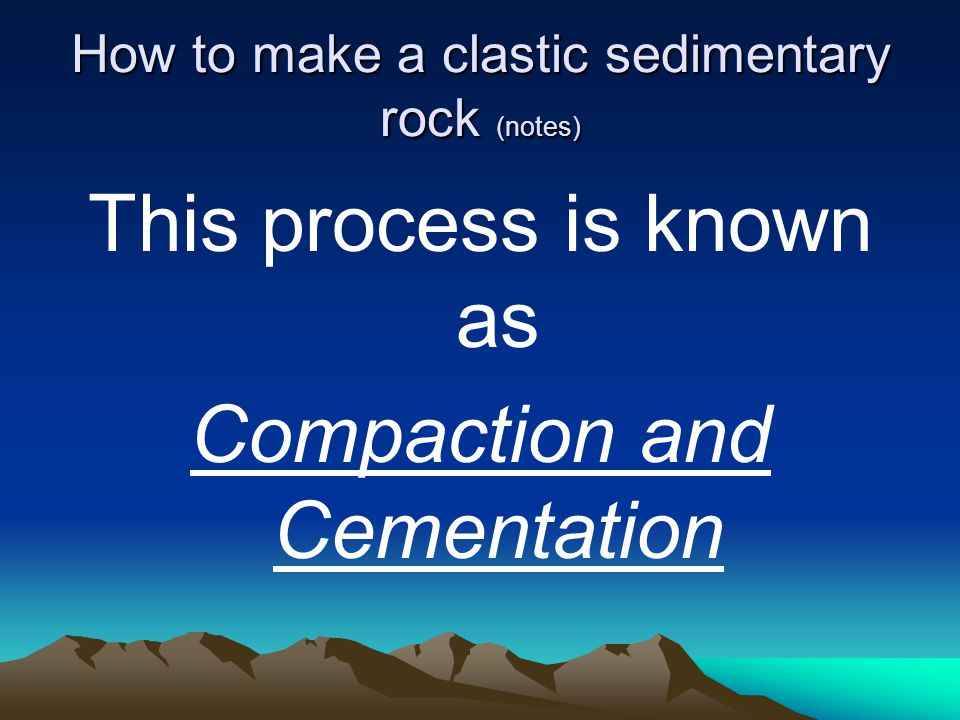 How to make a crystalline sedimentary rock (notes) Water carries a lot of dissolved particles (i.e.