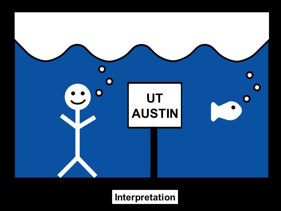 UT AUSTIN Interpretation