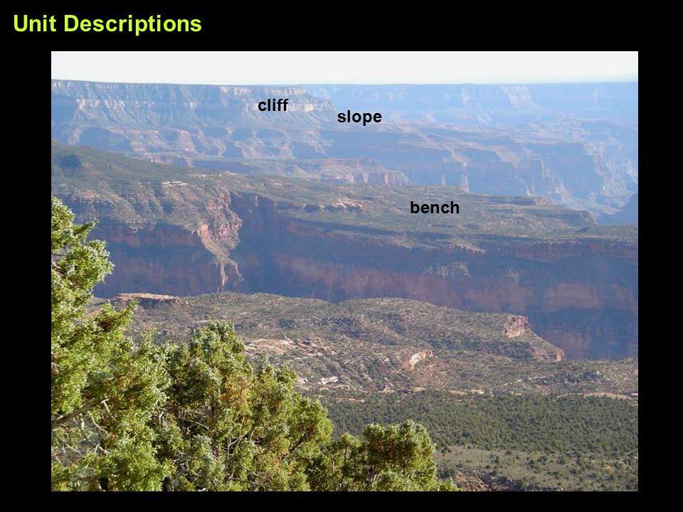Unit Descriptions bench slope cliff