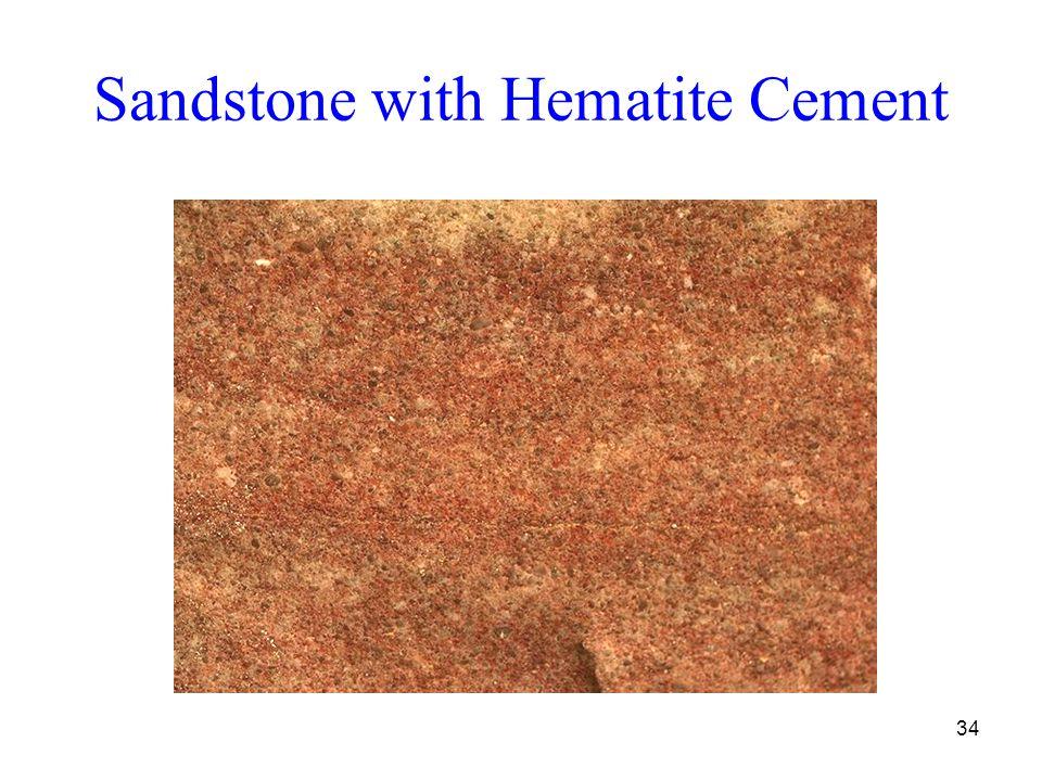 34 Sandstone with Hematite Cement