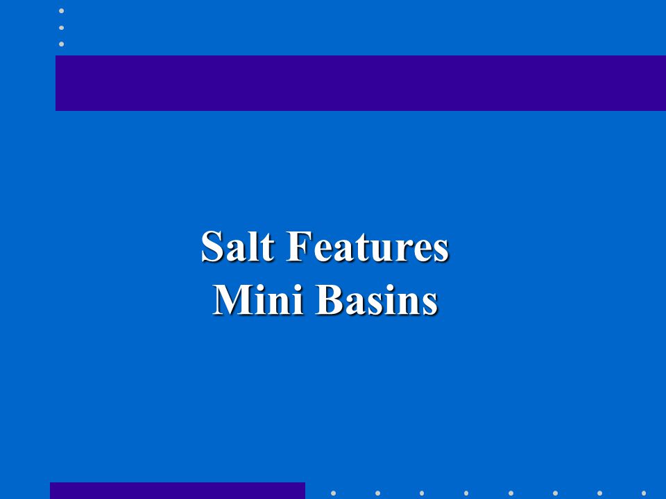 Salt Features, Mini Basins