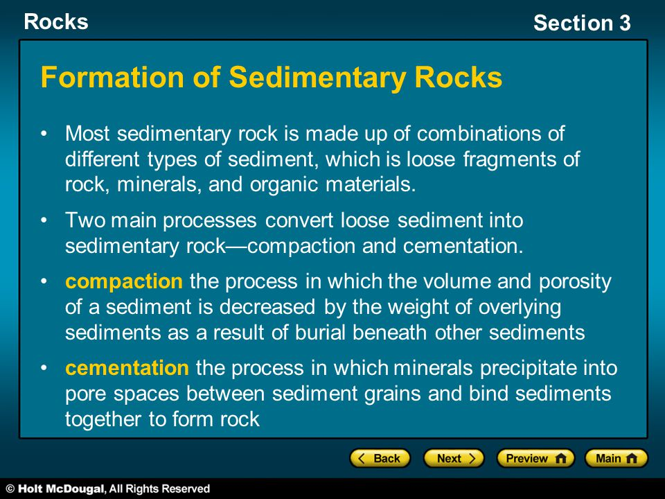 Rocks Section 3 The setting in which sediment is deposited is called a depositional environment.