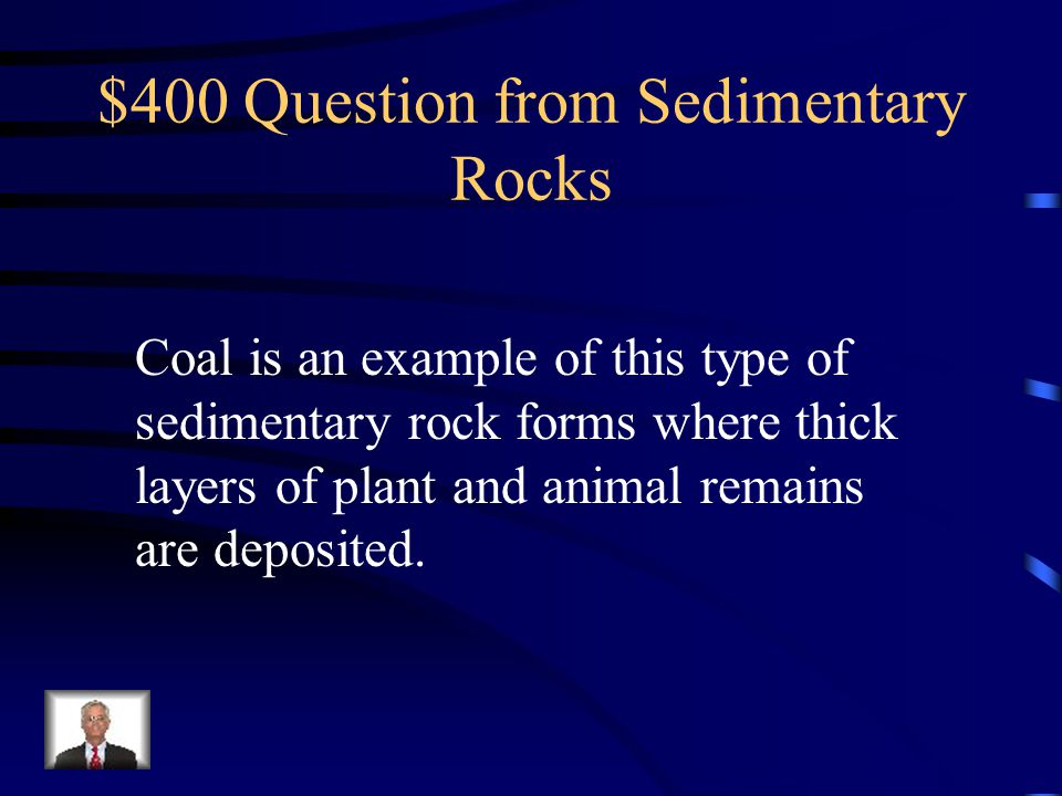 $300 Answer from Sedimentary Rocks What is cementation?