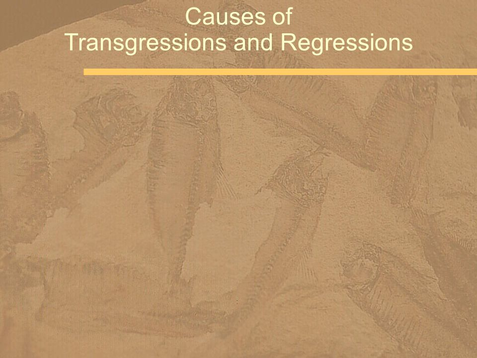 Causes of Transgressions and Regressions