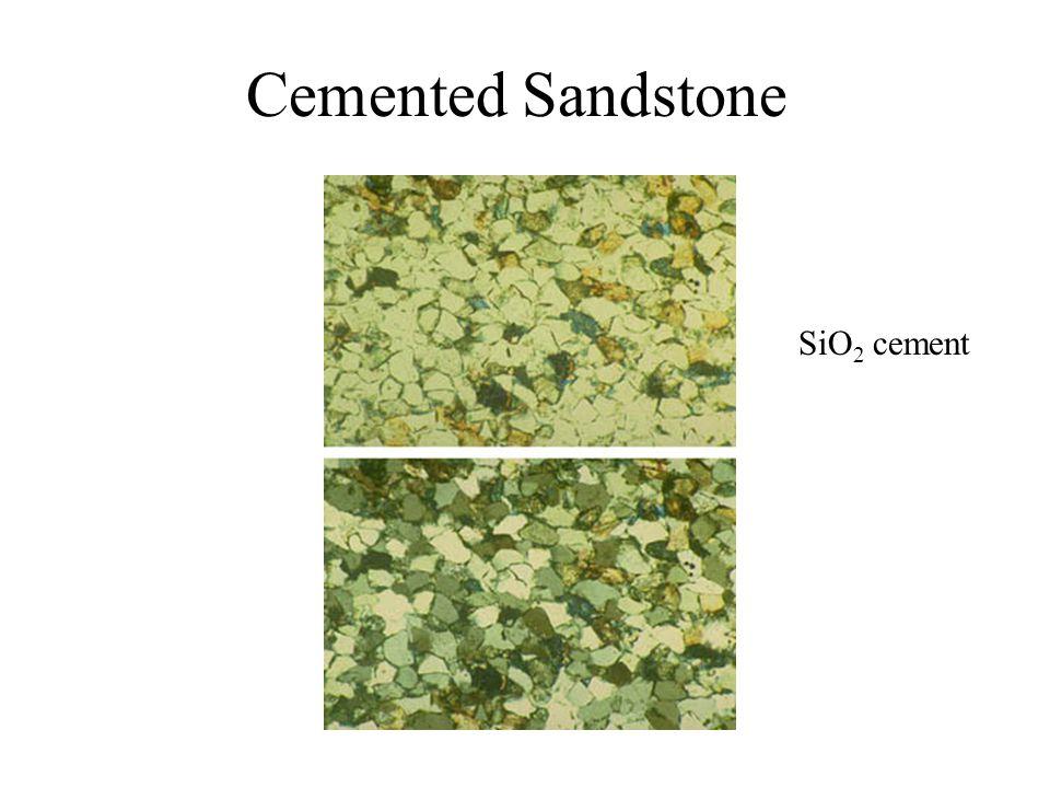 Cemented Sandstone SiO 2 cement