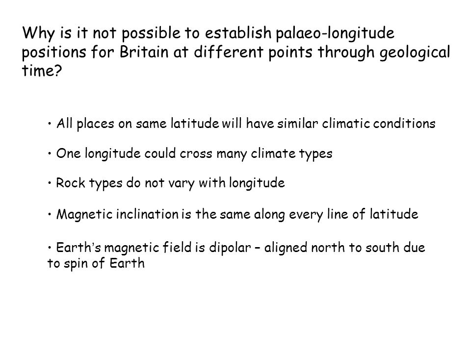 Why is it not possible to establish palaeo-longitude positions for Britain at different points through geological time.