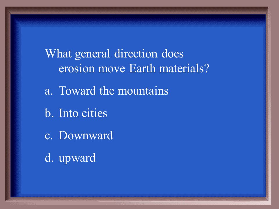 (that is erosion)