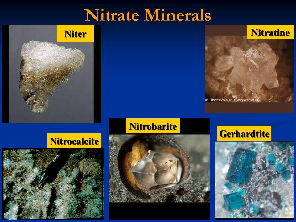 Nitrate Minerals NiterNitratine Nitrocalcite Nitrobarite Gerhardtite