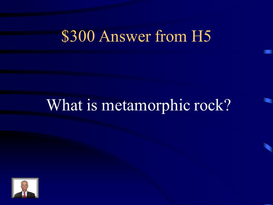 $300 Question from H5 Rocks that are squeezed, heated, or exposed to hot fluids create rocks like marble that are commonly used to make statues.