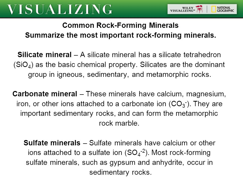 Common Rock-Forming Minerals Summarize the most important rock-forming minerals.