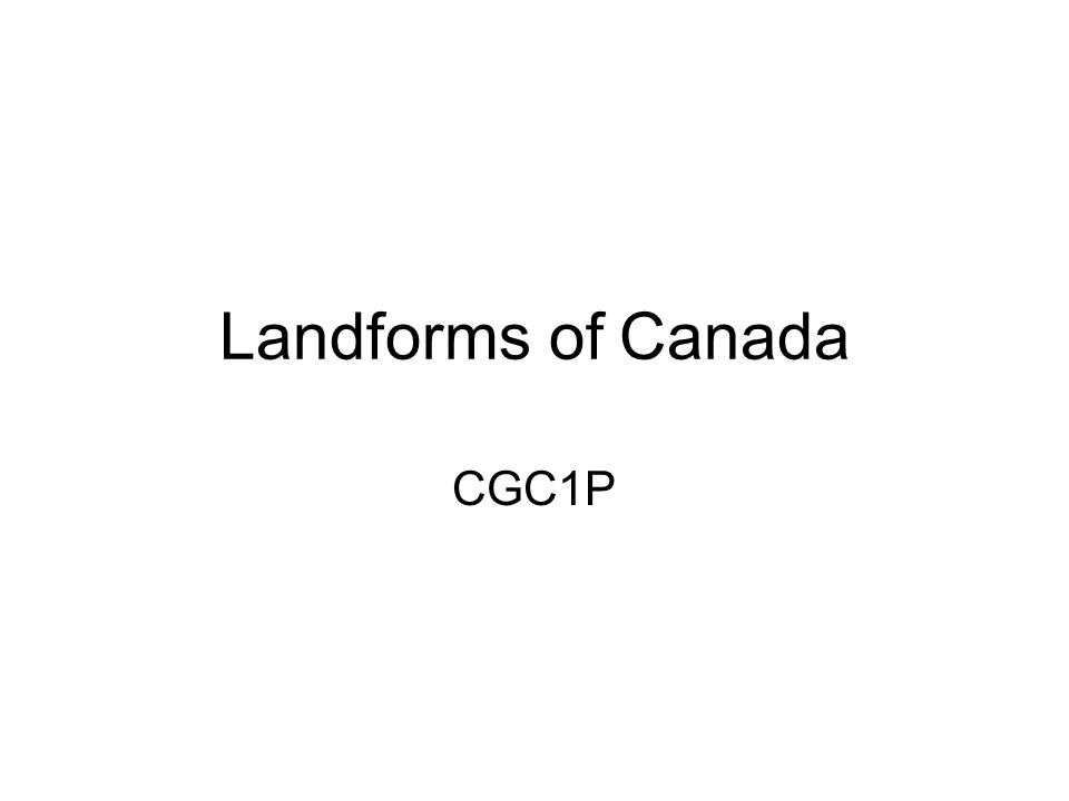 Canada's Geologic History Cenozoic Era (66 million years ago to present) Mountains Forming Igneous Rock Sedimentary Mountains Eroding Sedimentary Plains PACIFIC OCEAN ROCKY MOUNTAINS INTERIOR PLAINS CANADIAN SHIELD APPALACHIAN MOUNTAINS ATLANTIC OCEAN