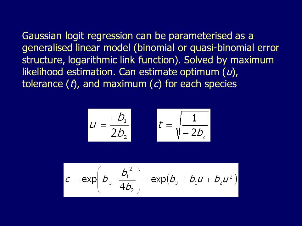 Gaussian logit regression can be parameterised as a generalised linear model (binomial or quasi-binomial error structure, logarithmic link function).