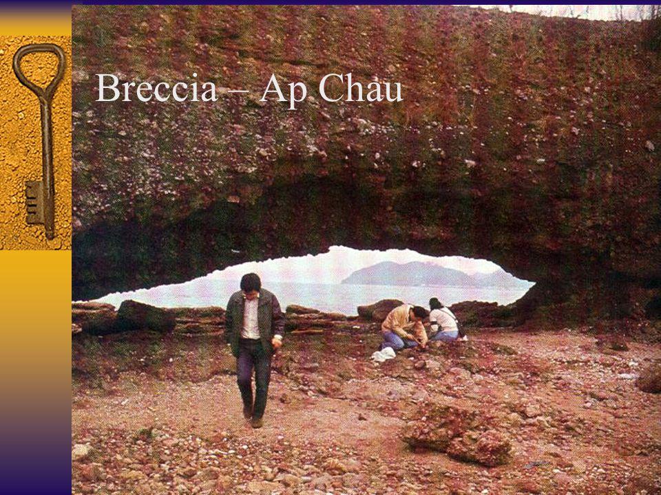 Breccia – Ap Chau