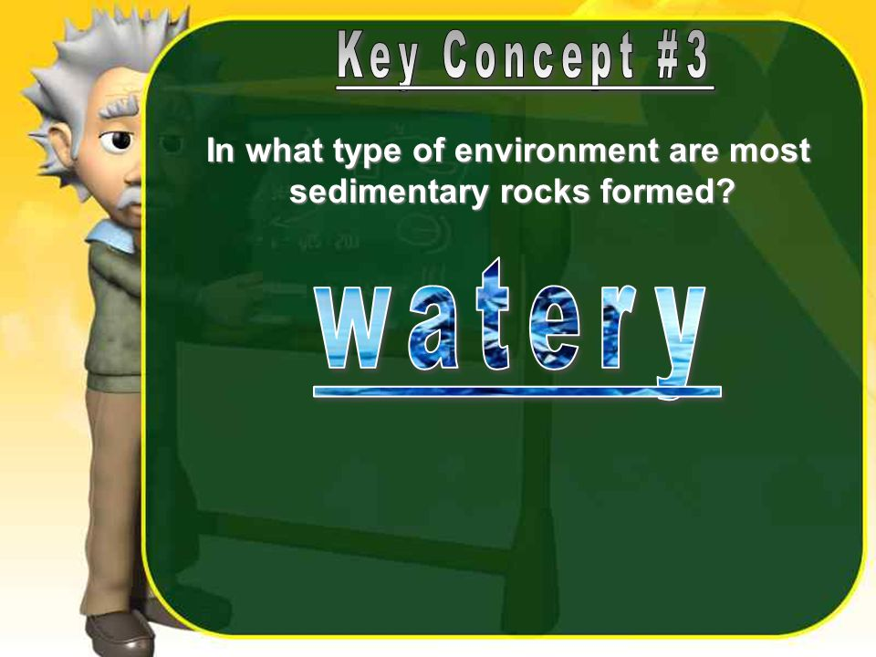 In what type of environment are most sedimentary rocks formed?