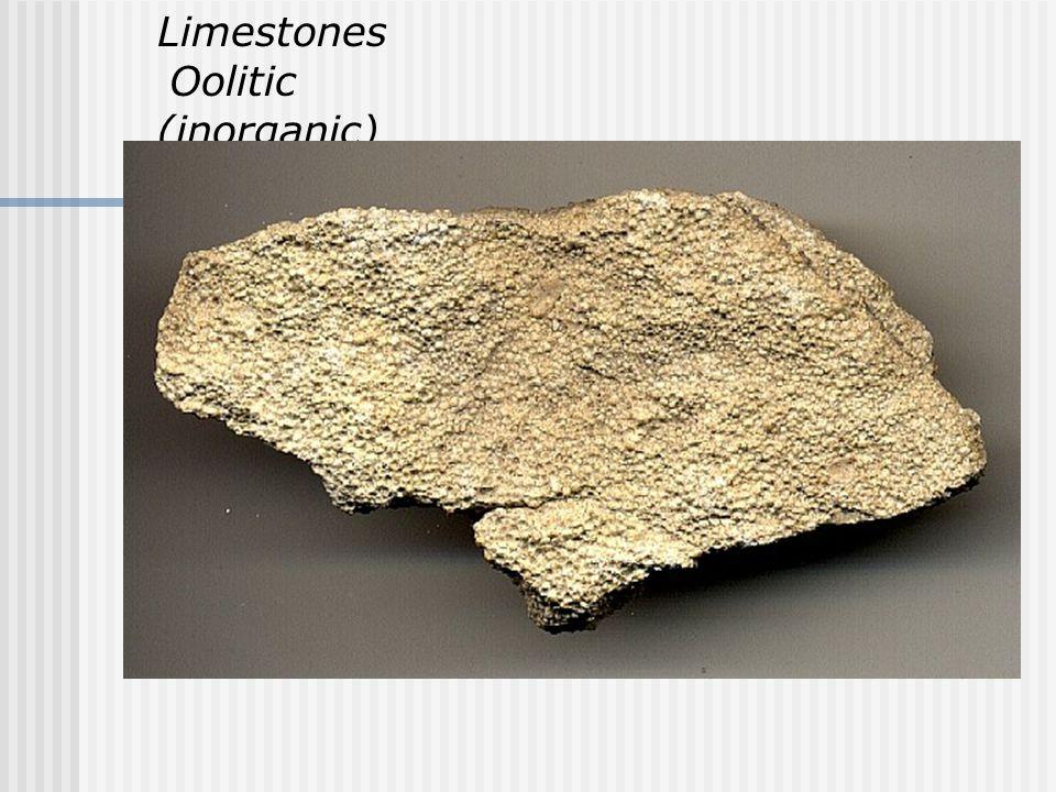 Limestones Oolitic (inorganic)