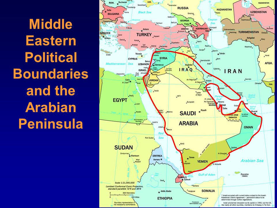 Middle Eastern Political Boundaries and the Arabian Peninsula