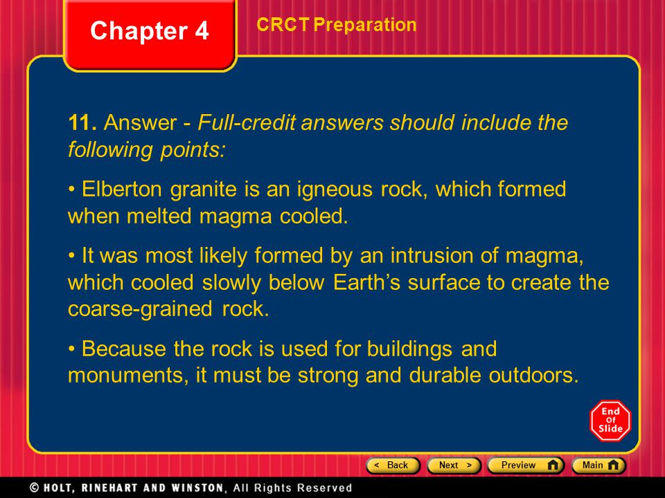 < BackNext >PreviewMain Chapter 4 CRCT Preparation 11. Answer - Full-credit answers should include the following points: Elberton granite is an igneou