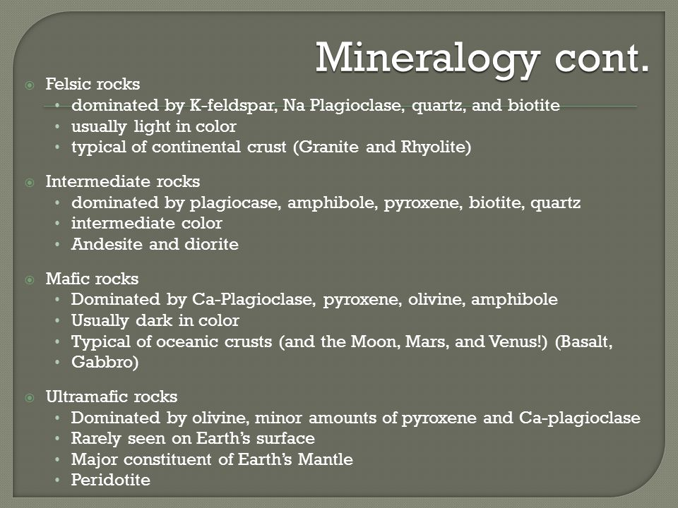 Mineralogy cont.