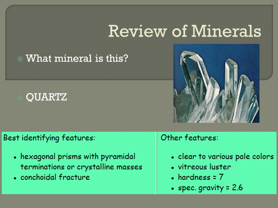 Review of Minerals  What mineral is this?  GALENA