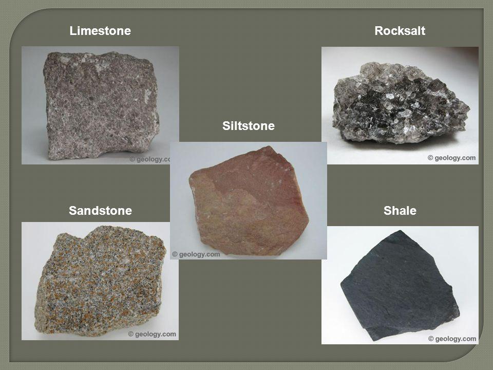 Limestone Sandstone Rocksalt Shale Siltstone