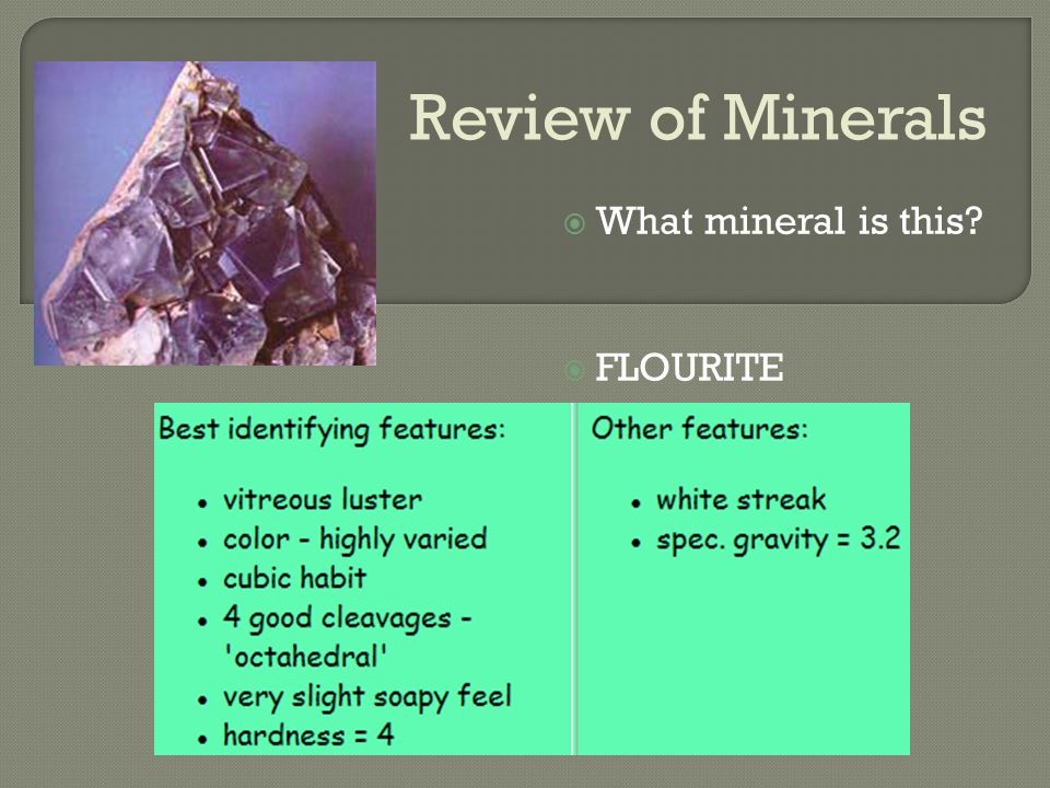 Review of Minerals  What mineral is this  FLOURITE