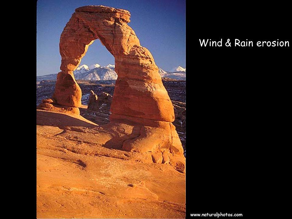 www.naturalphotos.com Wind & Rain erosion