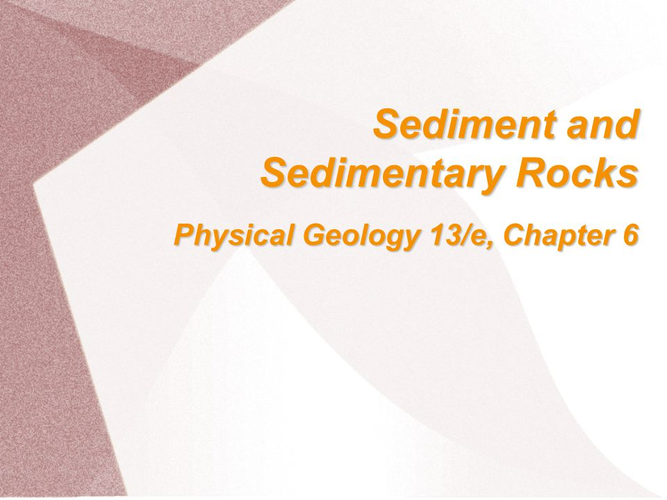 SedimentaryRocks Sedimentary rocks – produced from weathering products of pre-existing rocks or accumulated biological matter detrital rocks produced from rock fragments chemical rocks produced by precipitation of dissolved ions in water organic rocks produced by accumulation of biological debris, such as in swamps or bogs