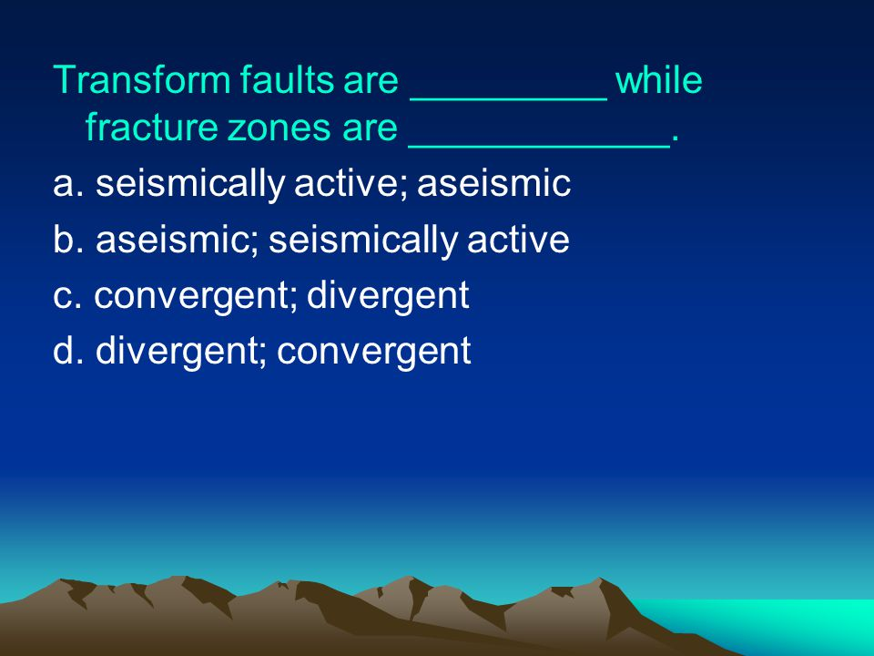 Transform faults are _________ while fracture zones are ____________.