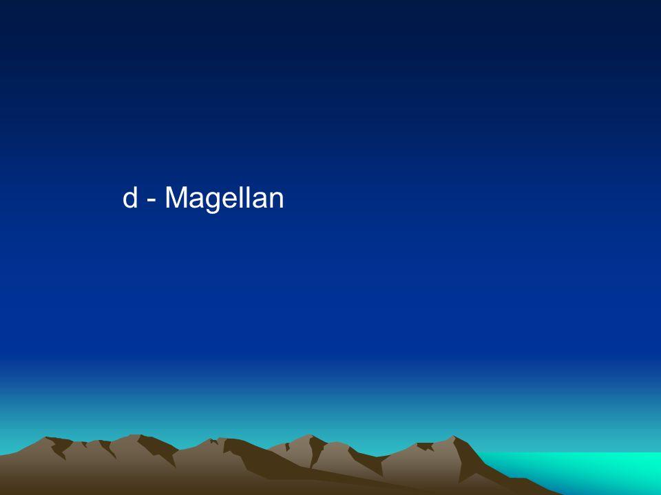 d - Magellan