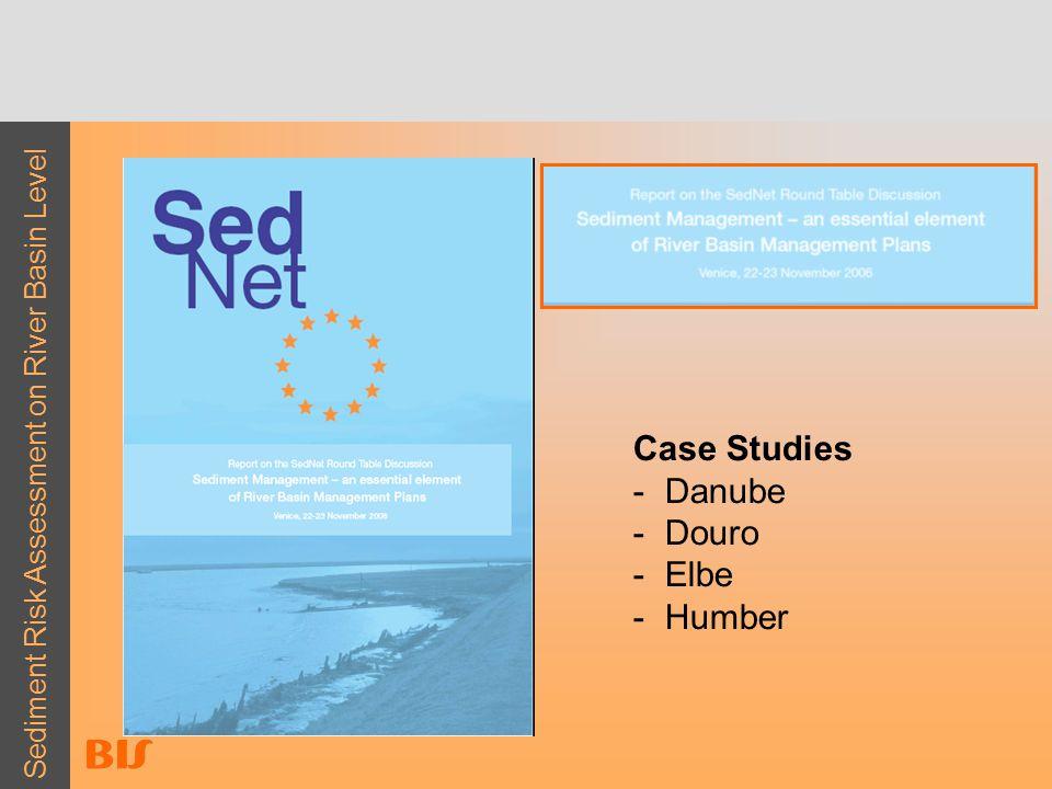 Sediment Risk Assessment on River Basin Level Case Studies - Danube - Douro - Elbe - Humber