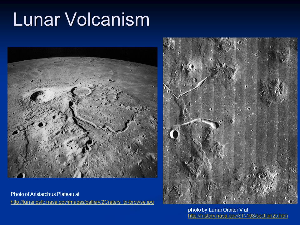 Lunar Volcanism Aristarchus Plateau Marius Hills photo by Lunar Orbiter V at http://history.nasa.gov/SP-168/section2b.htm Photo of Aristarchus Plateau